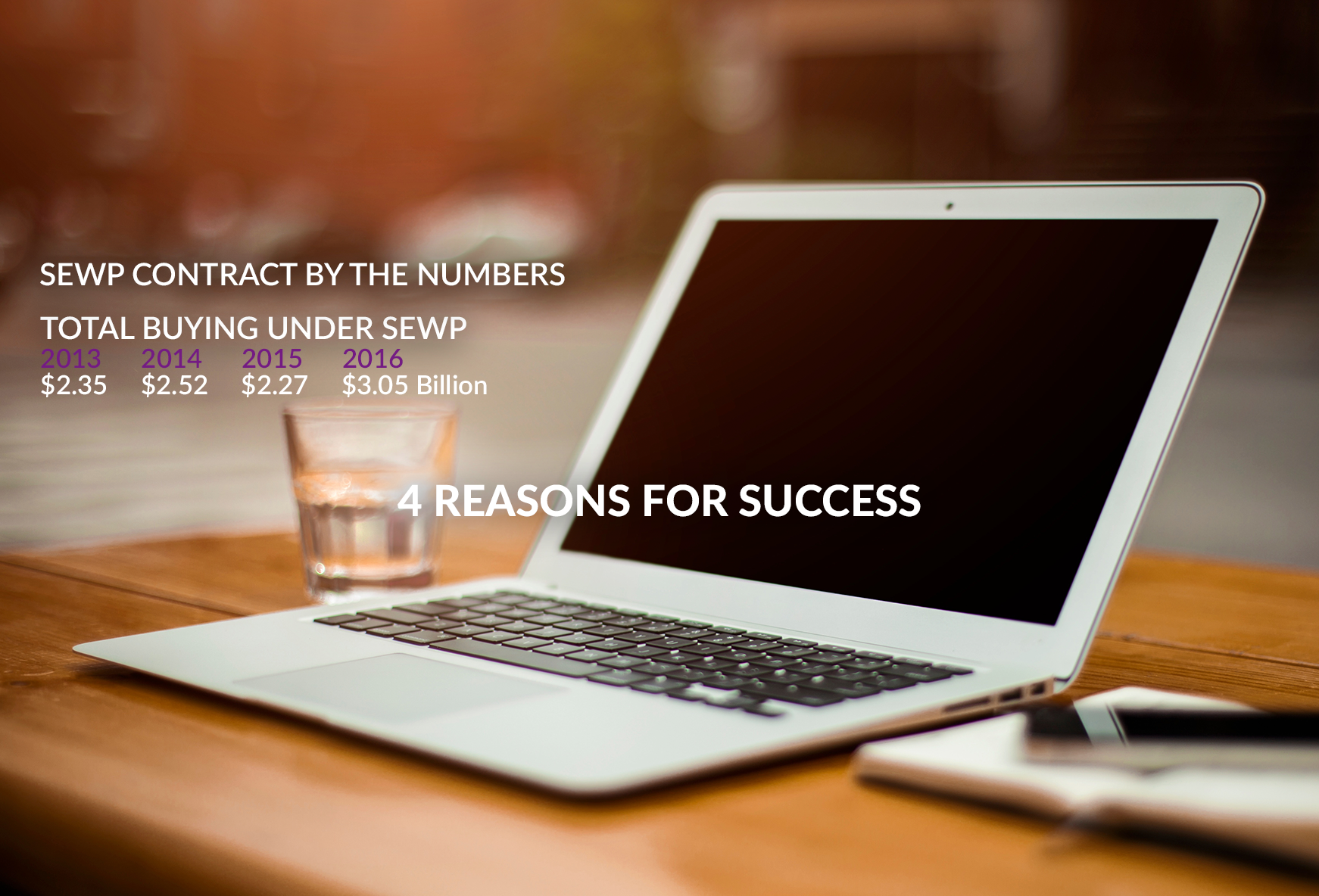 4 Reasons for SEWP's Continued Success